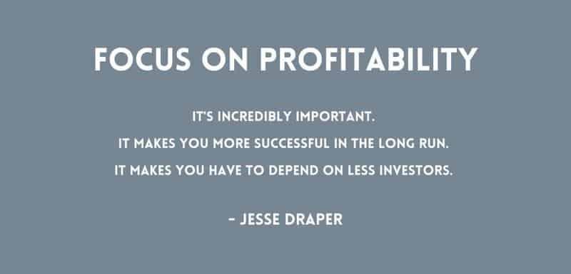 venture capitalist -focus on profitability