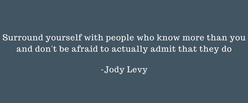 Jody Levy Quote